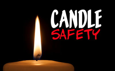 February Week 4 – Candle Safety